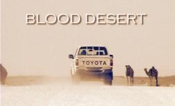 The Long, Strange Road to Blood Desert